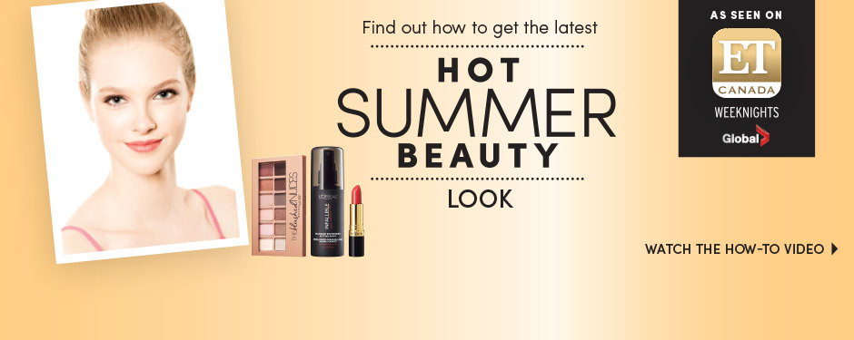 Check out the latest hot summer beauty look
