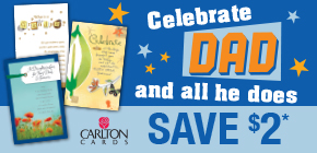 Buy any 2 Carlton Cards, Save $2*.