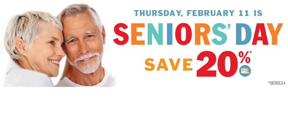 Seniors save more!