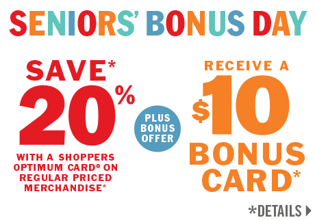 Save 20% PLUS Receive a $10 Shoppers Drug Mart Bonus Card